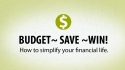 Budget - Save - Win.