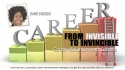 From Invisible to