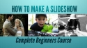 How to Make a Slideshow in
