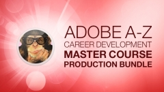 Adobe A-Z Career Development Master Course Production Bundle